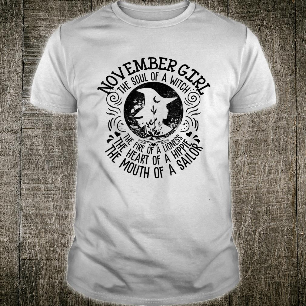 November Woman The Soul Of A Witch The Fire Of A Lioness The Shirt