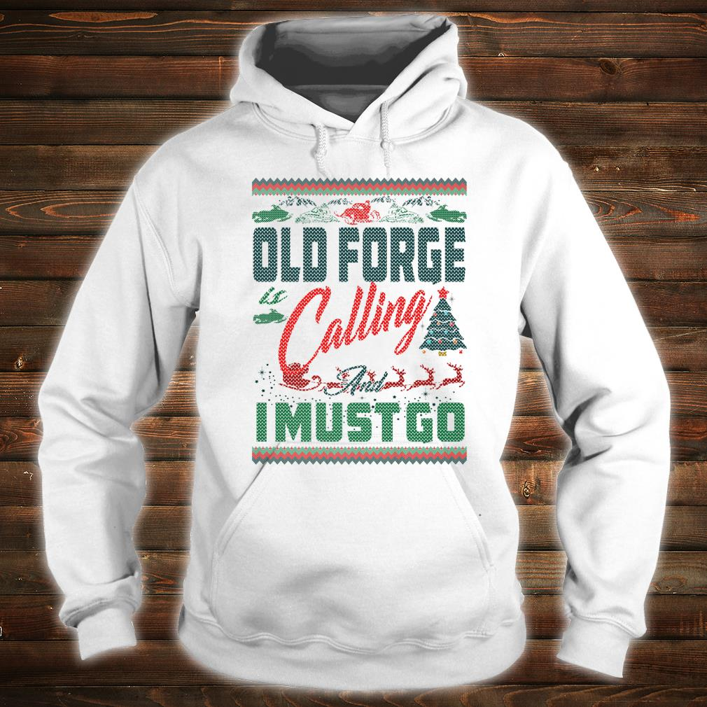 Old Forge Snowmobiling Is Calling Christmas Shirt hoodie