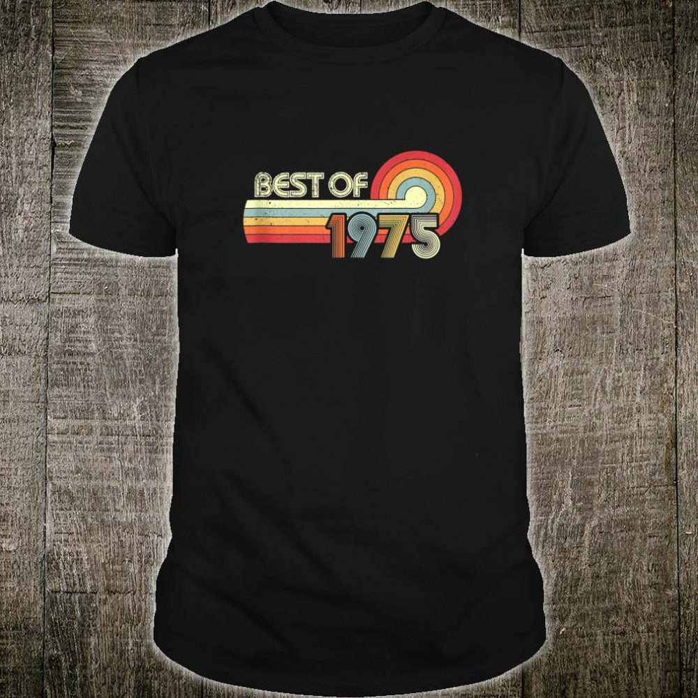 Retro Vintage Best of 1975 45 Years Old 45th Birthday Shirt