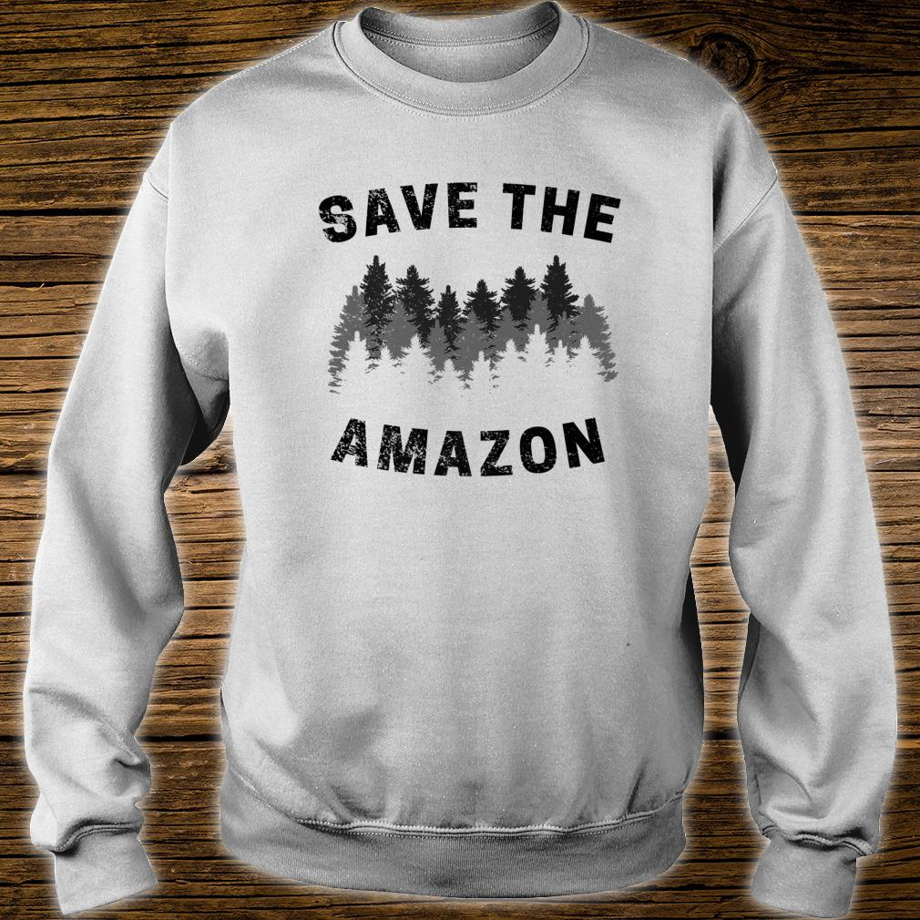 Save The Amazon Rainforest Amazonia  Premium Shirt sweater