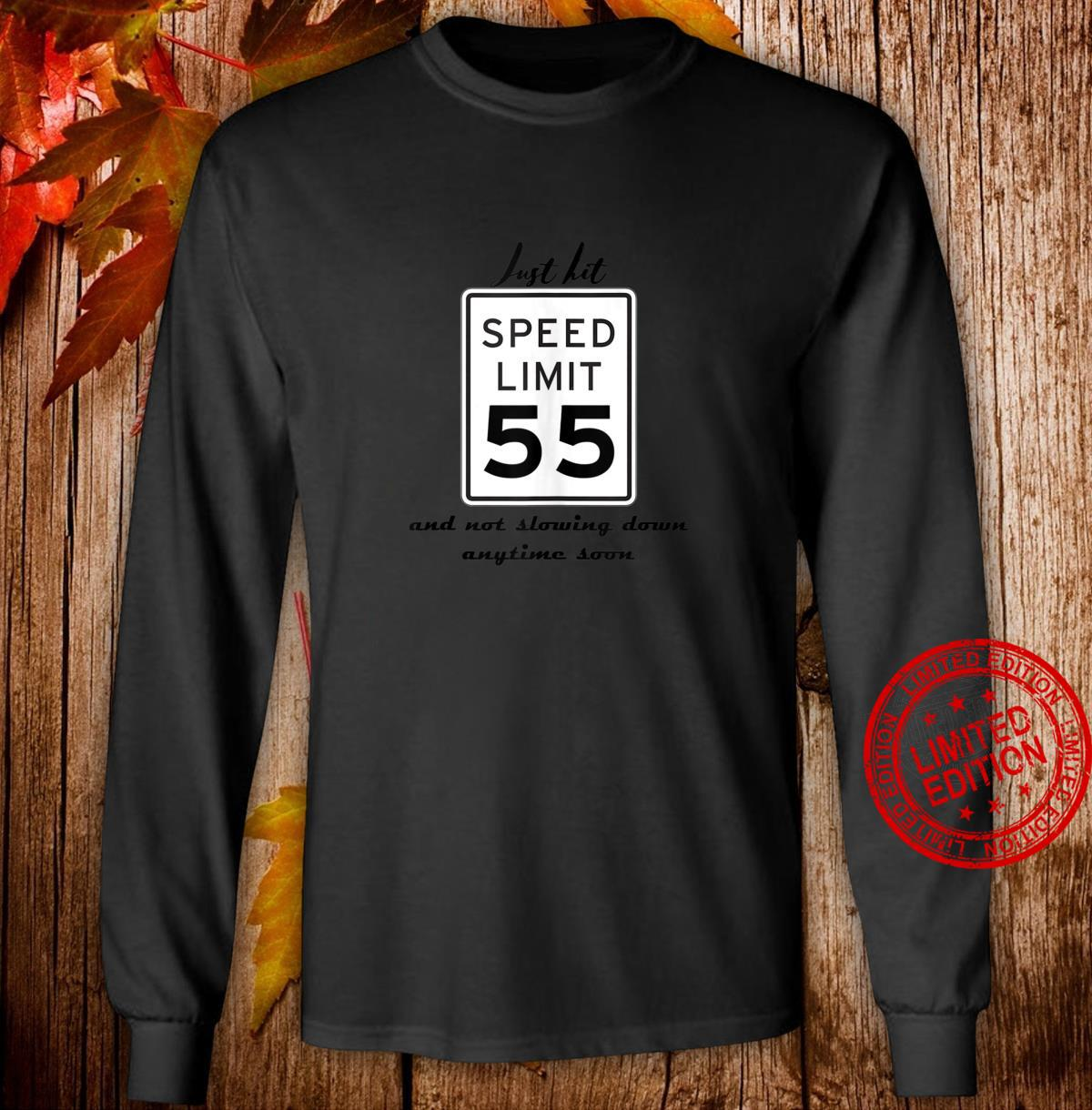 Speed Limit 55 mph Car Enthusiast birthday 55th 55 year Shirt long sleeved