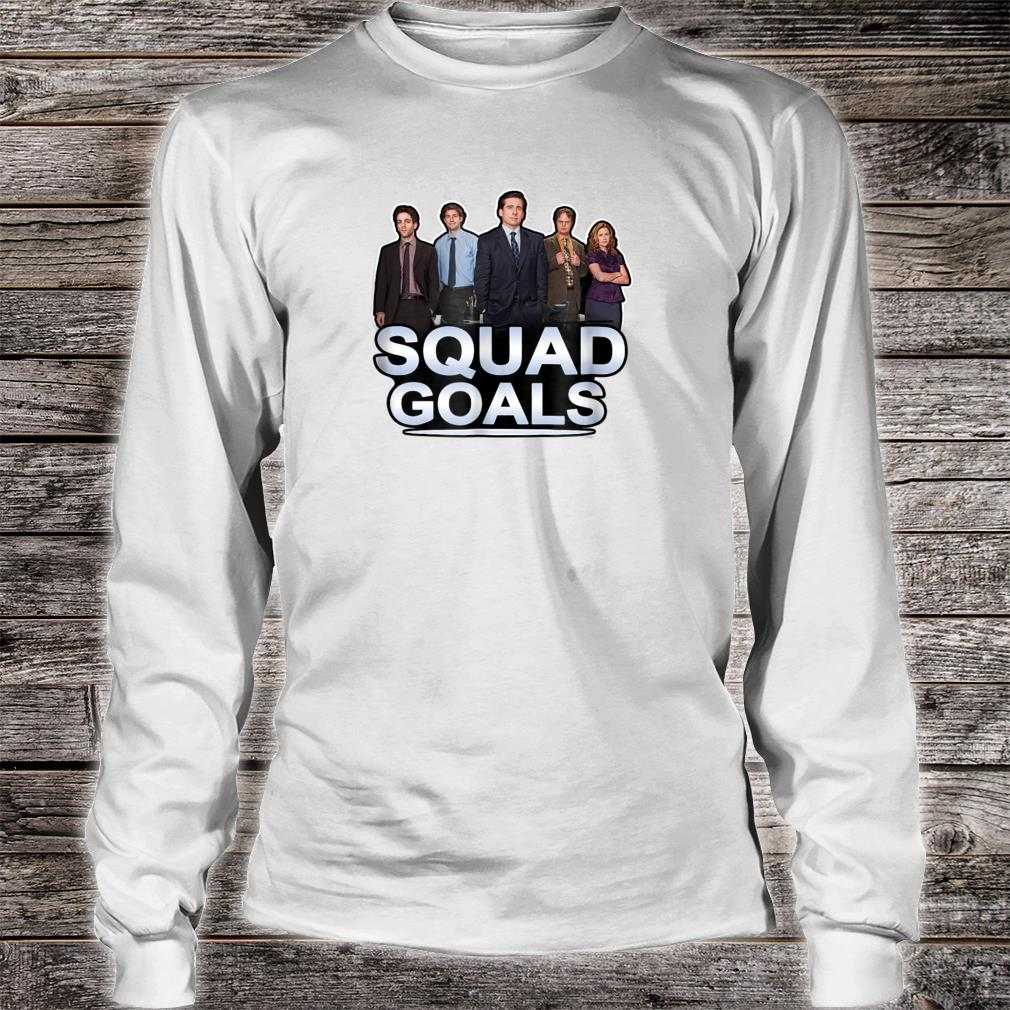 The Office Squad Goals Short Shirt long sleeved