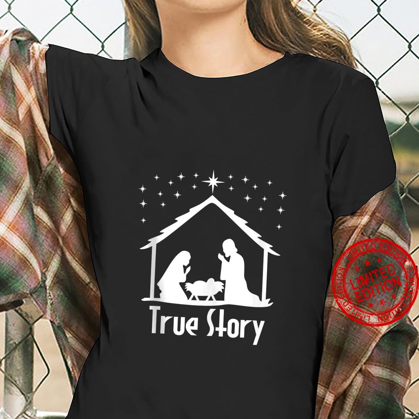 True Story of Jesus Birth Nativity Religious Christmas Shirt ladies tee