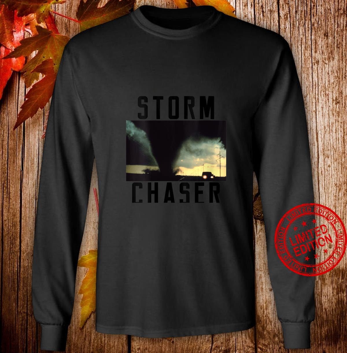 Womens Storm Chaser Tornado Picture Weather Meteorologist Shirt long sleeved
