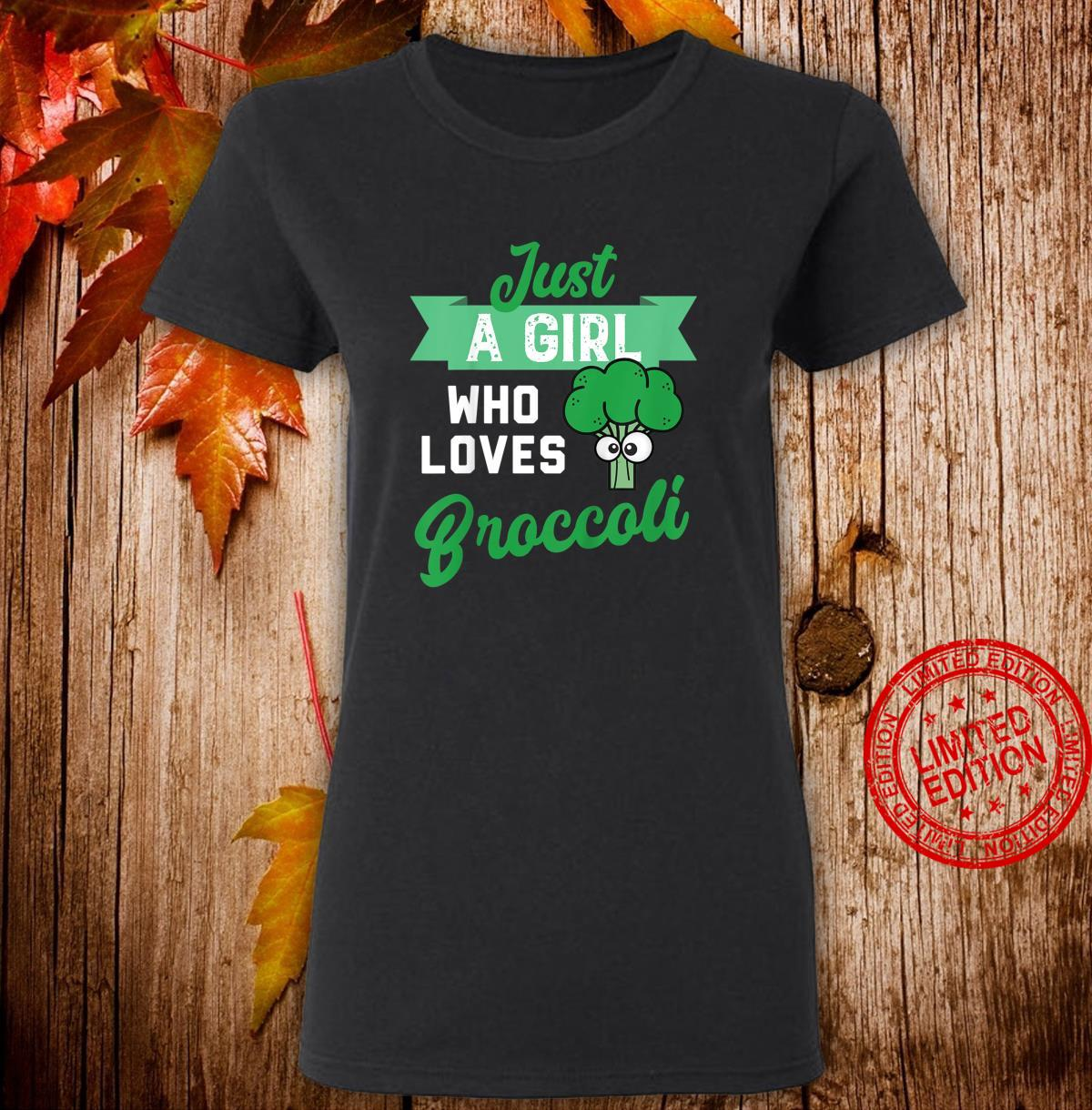 Youth Just a Girl Who Likes Broccoli Design fors of Broccoli Shirt ladies tee