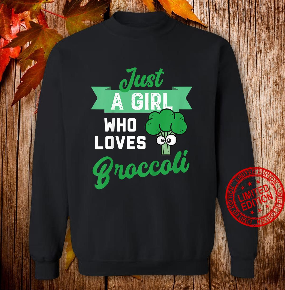 Youth Just a Girl Who Likes Broccoli Design fors of Broccoli Shirt sweater
